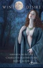 Winter's Desire : Winter Awakening Midnight Whispers Lover's Dawn by Amanda McI…