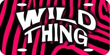 "Wild Thing Pink & Black Zebra Stripes Background Metal License Plate 12""x6"""