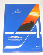 Admiralty Sailing Directions NP37 -Buch - West Coasts Of England And Wales Pilot
