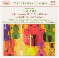 "LEONARDO BALADA: CELLO CONCERTO NO. 2 ""NEW ORLEANS""; CONCERTO FOR FOUR GUITARS N"