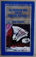 LA EDAD DE ORO DE LA CIENCIA FICCION  I - BIBLIOTECA DE CIENCIA FICCION - 48