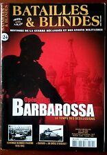 "Batailles & Blindés n°24 du 4/2008; Opération Barbarossa/ ""Cuckoo""/ Italiens"