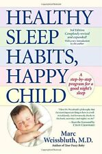 Healthy Sleep Habits, Happy Child: A Step-by-Step Program for a Good Nights Sle