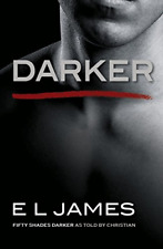 Darker: Fifty Shades Darker as Told by Christian (Fifty Shades of Grey) Nov 2017
