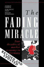 The Fading Miracle: Four Decades of Market Economy in Germany-ExLibrary