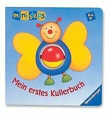 ministeps® Bücher: Mein erstes Kullerbuch: Ab 6 Monaten ... | Buch | Zustand gut
