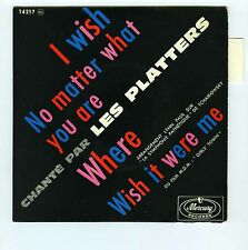 45 RPM EP THE PLATTERS I WISH (1960)
