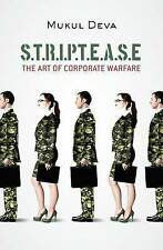 Very Good, Striptease: The Art of Corporate Warfare, Deva, Mukul, Book