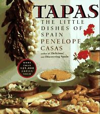Tapas: The Little Dishes of Spain by Penelope Casas