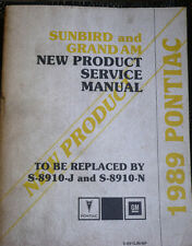 1989 Pontiac Sunbird &Grand Am Service Shop Repair Manual  OEM S-8910JN-NP