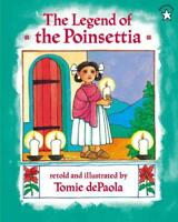THE LEGEND OF THE POINSETTIA - DEPAOLA, TOMIE - NEW PAPERBACK BOOK