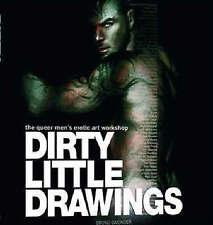 Dirty Little Drawings by the Queer Men's Erotic Art Workshop Bruno Gmunder 1st