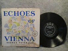 """33 RPM 10"""" LP Record George Feyer Piano Echoes Of Vienna Vox Records VX 550 EXC"""
