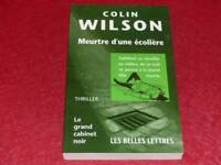 [BIBLIOTHEQUE H.& P-J. OSWALD] GRAND CABINET NOIR - COLIN WILSON  ECOLIERE 1999