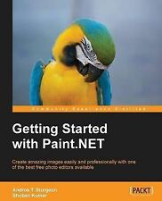 NEW Getting Started with Paint.NET by Andros T. Sturgeon