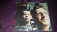 Two4good / Heisskalter Engel - Maxi CD