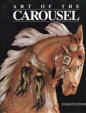Art of the Carousel by Charlotte Dinger