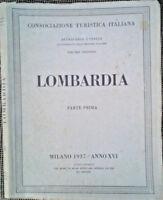 Consociazione Turistica Italiana: Lombardia. 1937