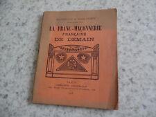 1918.Franc-maçonnerie française de demain.Chine.Bo-Pao-Laï.Lebey