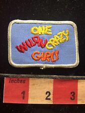"Vtg Sassy Party Patch ONE WILD & CRAZY GIRL -Word ""girl"" In Orange Version 72YB"