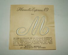 PLUMETIS EXPRESS N°3 INITIALE BRODEE - M -ANCIEN A COUDRE SUR NAPPE DRAP TAIE