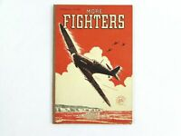 More Fighters by Captain Ellison Hawks 1944 WWII Real Photographs Airplanes Book