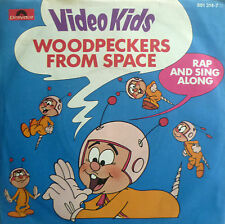 "7"" 1984 IN MINT- ! VIDEO KIDS : Woodpeckers From Space"
