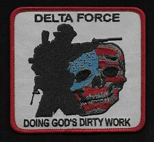 DELTA FORCE DOING GOD'S DIRTY WORK DEATH SKULL MORALE MILITARY PATCH