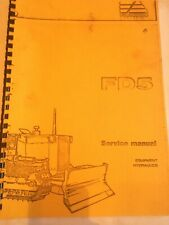Fiat-Allis FD5 Service Manual - Equipment, Hydraulics