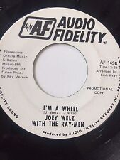 "RARE PSYCH PROMO 45/ JOEY WELZ W/RAY-MEN (LINK WRAY) ""I'M A WHEEL""  CLEAN  HEAR"