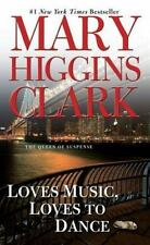 Loves Music, Loves to Dance by Mary Higgins Clark (1992, Paperback)