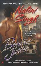 Bonds Of Justice by Nalini Singh 2010, Paperback Psy / Changeling Series book 8