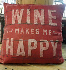 Wine Make Me Happy  Primitives By Kathy Throw Pillow-Two Sided