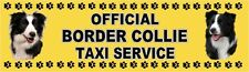 BORDER COLLIE OFFICIAL TAXI SERVICE  Dog Car Sticker  By Starprint