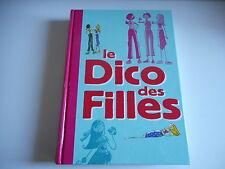 LE DICO DES FILLES - DOMINIQUE ALICE ROUYER