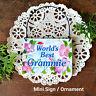 DECO MINI SIGN World's Best Grammie Wood Ornament  Gift Decorative Greetings USA