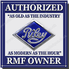 RILEY AUTHORIZED RMF OWNER METAL SIGN.CLASSIC BRITISH RILEY CARS.VINTAGE RILEY.