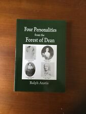 Four Personalities From The Forest Of Dean