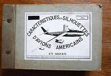 Aviation CARNET DE SILHOUETTES D'AVIONS AMÉRICAINS photos argentiques Années 40