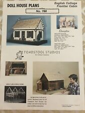 Doll House Plans English Cottage Frontier Cabin #788 Toadstool Studios Vintage