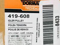 Dorman 419-608 Idler Pulley for Dodge Ram/Viper
