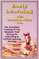 Early Learning: Training/Newborn Foal/R.M. Miller, DVM