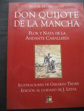 DON QUIJOTE DE LA MANCHA. ED. LEYVA 2005. 1ª EDICION. ILUSTRACIONES GERARDO TRIV