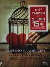 L' ULTIMA RIGA DELLE FAVOLE  GRAMELLINI MASSIMO TEA 2012 TEA TANDEM