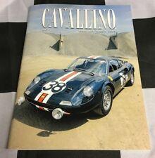 Cavallino Ferrari magazine février mars 2017 217 Dino 206 GT SEBRING 250 GT