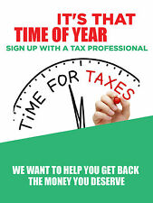 "It's That Time Of Year Tax Business Retail Display Sign, 18""w x 24""h, Full Color"