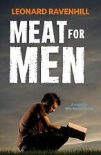 Meat for Men by Leonard Ravenhill (2013, Paperback)