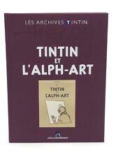 LES ARCHIVES TINTIN TINTIN ET L'ALPHA-ART NEUF SOUS BLISTER MOULINSART