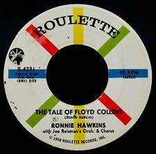 RONNIE HAWKINS-The Tale Of Floyd Collins-Swamp Rock 45-ROULETTE #R-4231