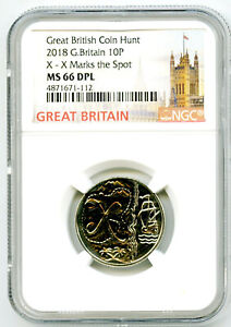 2018 10P GREAT BRITAIN ' X '- X MARKS THE SPOT NGC MS66 DPL BRITISH COIN HUNT